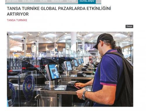 Best Dergisi – Tansa Turnike Global Pazarlarda Etkinliğini Artırıyor